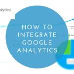 How to Integrate Google Analytics